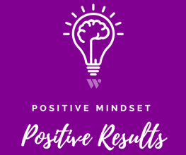 Positive Mindset - Positive Result