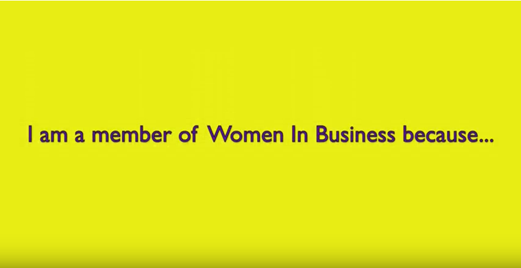 I am a member of Women In Business because