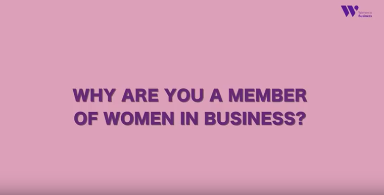 Why did you join Women in Business?