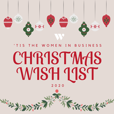 'Tis the Women in Business Christmas Wish List 2020